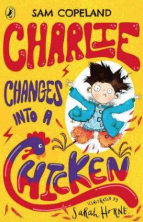 Charlie Changes Into a Chicken book cover