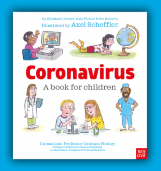 Coronavirus: A Book for children front cover - The illustration shows children learning along with doctors and nurses at work.