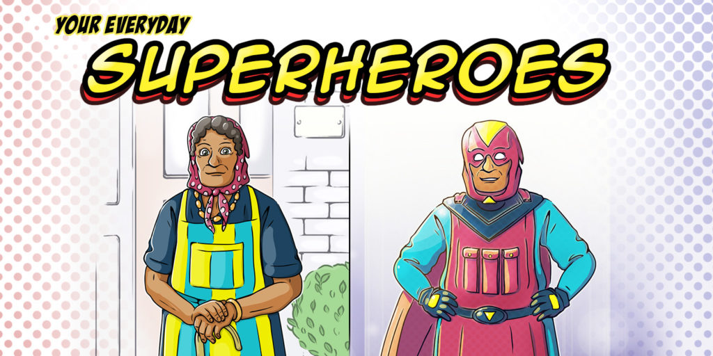 Your everyday superheroes